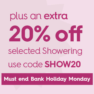 Plus an extra 20% off selected showering